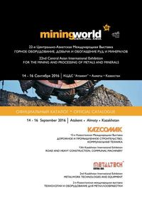 MiningWorld Central Asia 2016 - Metaltech Central Asia 2016 - Kazcomak 2016